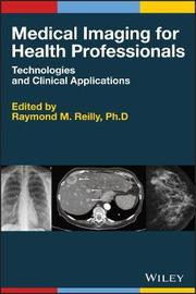 Medical Imaging for Health Professionals