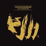 The Warriors by Stanton Warriors