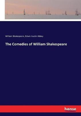 The Comedies of William Shakespeare by William Shakespeare image