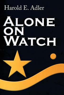 Alone on Watch by Harold E. Adler image