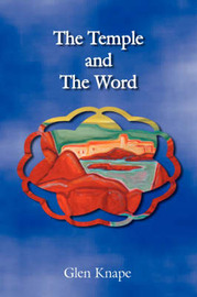 The Temple and The Word by Glen Knape image