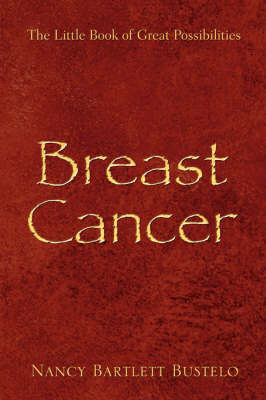 Breast Cancer by Nancy, Bartlett Bustelo