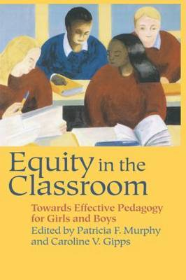 Equity in the Classroom by Caroline V Gipps image