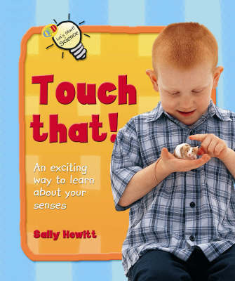 Touch That! by Sally Hewitt