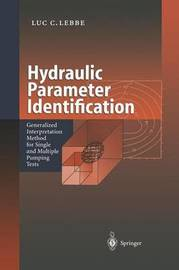 Hydraulic Parameter Identification by Luc C Lebbe