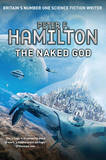The Naked God: Book 3 by Peter F Hamilton