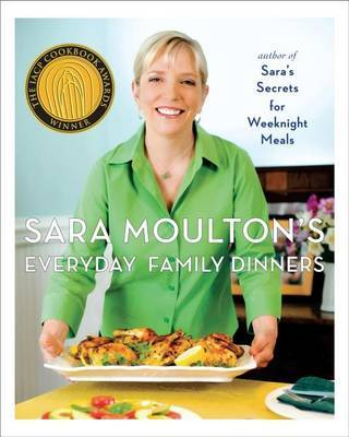 Sara Moulton's Everyday Family Dinners by Sara Moulton image