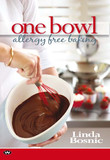 One Bowl Allergy Free Baking by Linda Bosnic