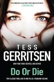 DO OR DIE by Tess Gerritsen image