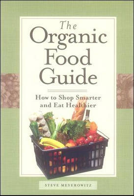 Organic Food Guide by Steve Meyerowitz