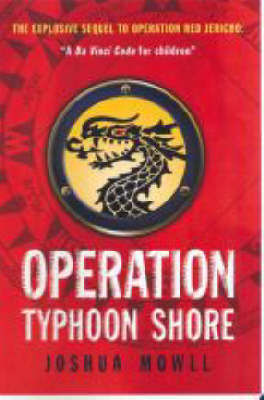 Operation Typhoon Shore (Guild Trilogy #2) by Joshua Mowll