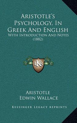 Aristotle's Psychology, in Greek and English: With Introduction and Notes (1882) by * Aristotle image