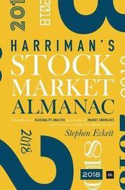 The Harriman Stock Market Almanac 2018 by Stephen Eckett