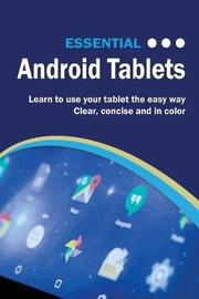 Essential Android Tablets by Kevin Wilson
