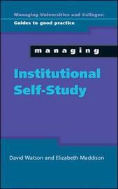 Managing Institutional Self Study by David Watson