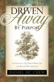 Driven Away by Purpose by Daniel, HC Chew image
