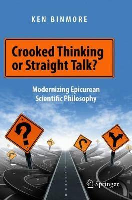 Crooked Thinking or Straight Talk? by Ken Binmore