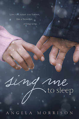 Sing Me to Sleep by Angela Morrison image