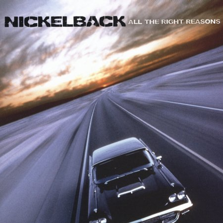 All The Right Reasons by Nickelback