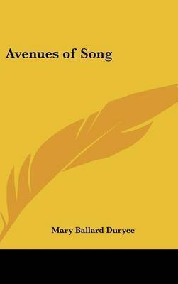 Avenues of Song by Mary Ballard Duryee