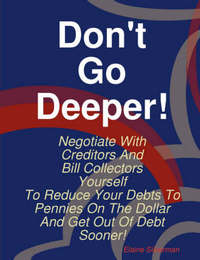 Don't Go Deeper! by Elaine Silverman