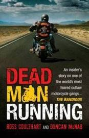 Dead Man Running by Ross Coulthart