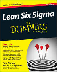 Lean Six Sigma For Dummies by John Morgan