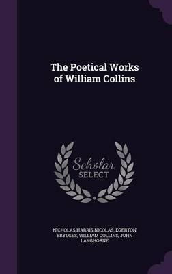 The Poetical Works of William Collins by Nicholas Harris Nicolas image