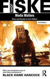 Media Matters by John Fiske