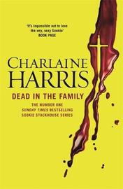 Dead in the Family (Sookie Stackhouse #10) by Charlaine Harris