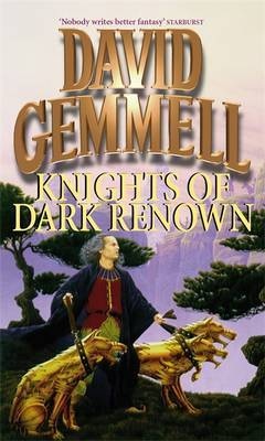 Knights Of Dark Renown by David Gemmell image
