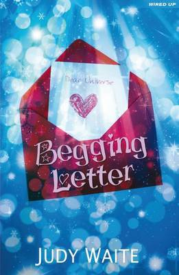Begging Letter by Judy Waite