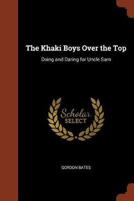 The Khaki Boys Over the Top by Gordon Bates