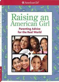 Raising an American Girl: Parenting Advice for the Real World image