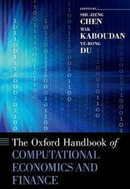 The Oxford Handbook of Computational Economics and Finance