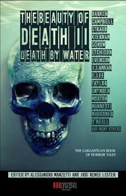The Beauty of Death - Vol. 2 by Caitlin R Kiernan