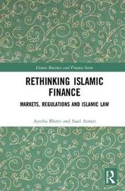 Rethinking Islamic Finance by Saad Azmat