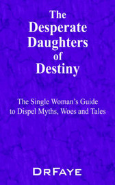 The Desperate Daughters of Destiny by Dr. Faye image