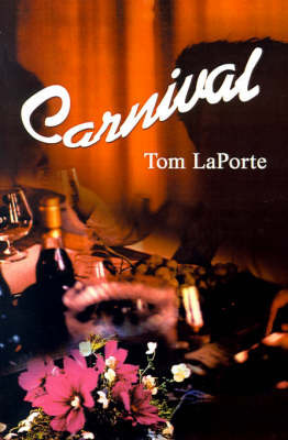Carnival by Tom Laporte
