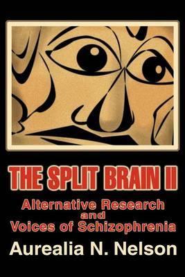 The Split Brain II by Aurealia N. Nelson image