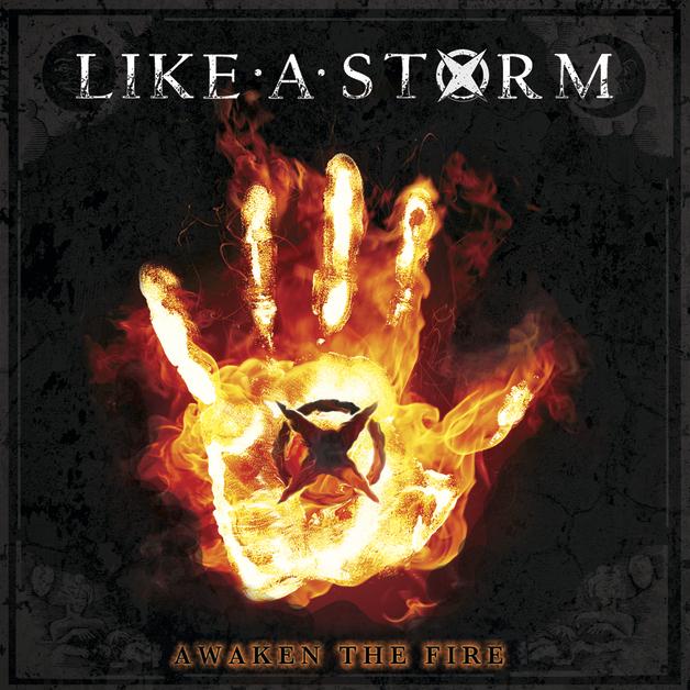 Awaken The Fire by Like a Storm