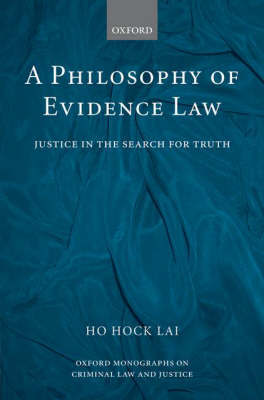 A Philosophy of Evidence Law by H.L. Ho image
