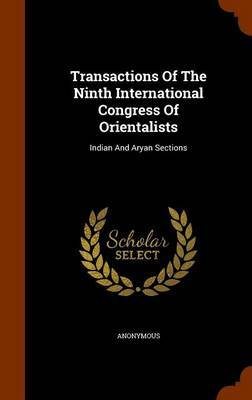 Transactions of the Ninth International Congress of Orientalists by * Anonymous