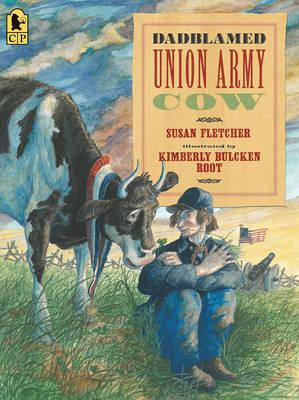 Dadblamed Union Army Cow by Susan Fletcher image