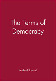 The Terms of Democracy by Michael Saward image