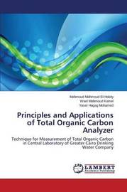 Principles and Applications of Total Organic Carbon Analyzer by El-Haloty Mahmoud Mahmoud
