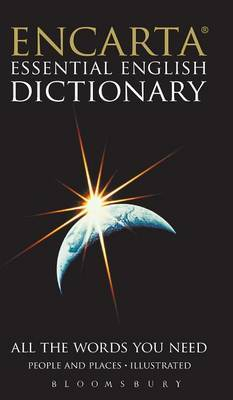 Encarta Essential English Dictionary by Bloomsbury Publishing