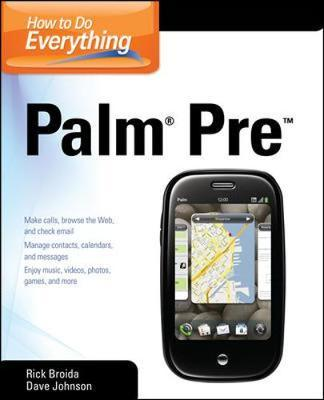 How to Do Everything Palm Pre by Rick Broida image