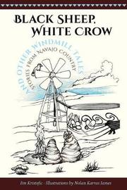 Black Sheep, White Crow and Other Windmill Tales by Jim Kristofic image
