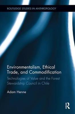 Environmentalism, Ethical Trade, and Commodification by Adam Henne